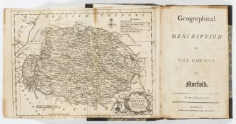 Norfolk.- Geographical Description of the County of Norfolk, Norwich, Stevenson & Matchett, [1781] …