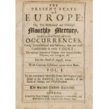 Periodical.- [The Present State of Europe: or,] The Historical adn Political Mercury, for Henry …