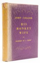 Collier (John) His Monkey Wife, first edition, 1930.