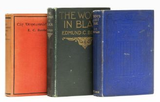 Bentley (E. C.) Trent's Last Case, first edition, [c.1900]; and 2 others (3)