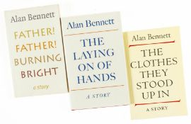 Bennett (Alan) The Laying on of Hands, first edition, signed by author, 2001; and 2 others by the …