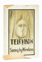 Dinsdale (Alfred) Television, first edition, 1926.