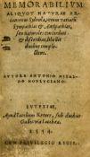 Medicine.- Mizauld (Antoine) Memorabilium aliquot naturae arcanorum sylvula, rerum variarum …