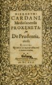 Cardano (Girolamo) Proxeneta: seu de Prudentia civili, second edition, Geneva, Paul Marceau, 1630; …