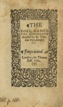 Moral philosophy.- Elyot (Sir Thomas) The Boke, named the Governour, Imprinted...by Thomas East, …