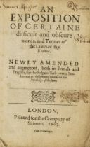 Law.- Rastell (William) An Exposition of Certaine difficult and obscure words, and Termes of the …