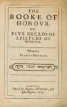 Markham (Francis) The Booke of Honour, first edition, 1625.