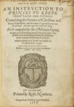 Co[i]gnet (Sir Martyn) Politique Discourses upon Trueth and Lying. An Instruction to Princes to …