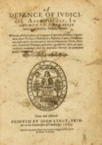 Astrology.- Heydon (Sir Christopher) A Defence of Judiciall Astrologie, in Answer to a Treatise …