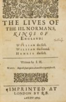 Hayward (Sir John) The Lives of the III. Normans, Kings of England, first edition, Imprinted...by …