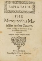 Unionism.- Rapta Tatio, The Mirrour of his Maiesties present Gouernment, tending to the Union of …