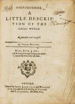 World.- Heylyn (Peter) Mikrokosmos [graece] a little description of the great world, Oxford, 1625.