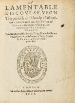 Assassination of Henry IV of France.- Pelletier (Thomas) A Lamentable Discourse vpon the paricide …