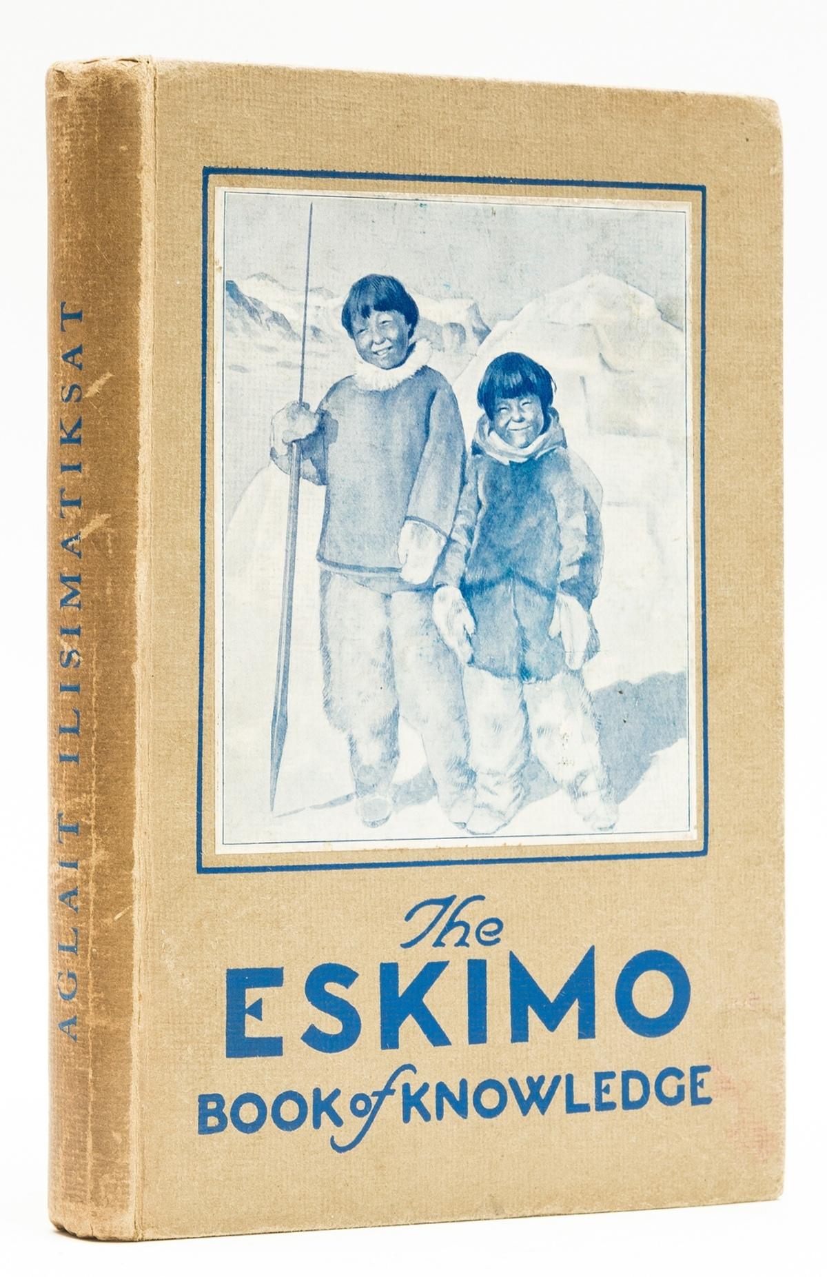 Polar.- Binney (George) The Eskimo Book of Knowledge, 1931.