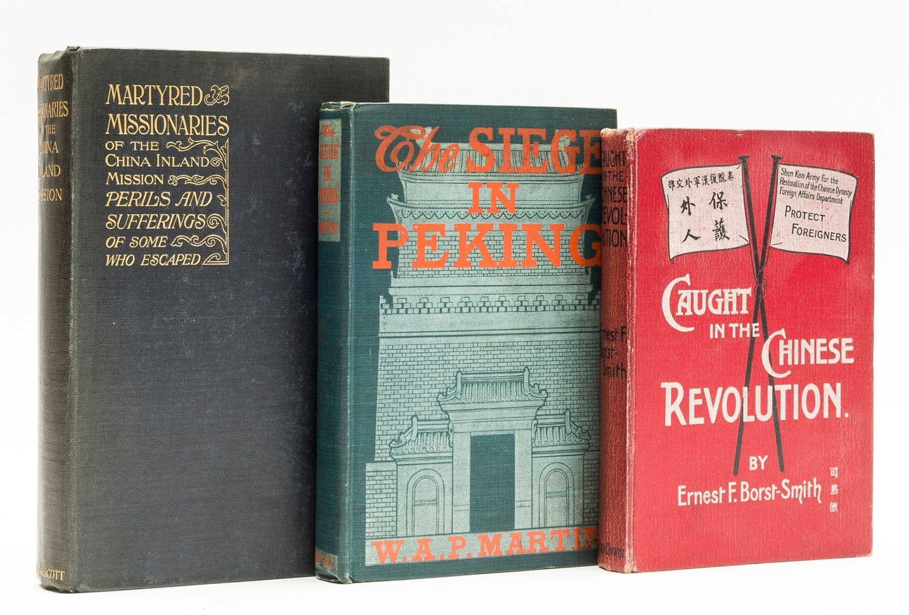 China.- Borst-Smith (Ernest) Caught in the Chinese Revolution, 1912; and two others (3)