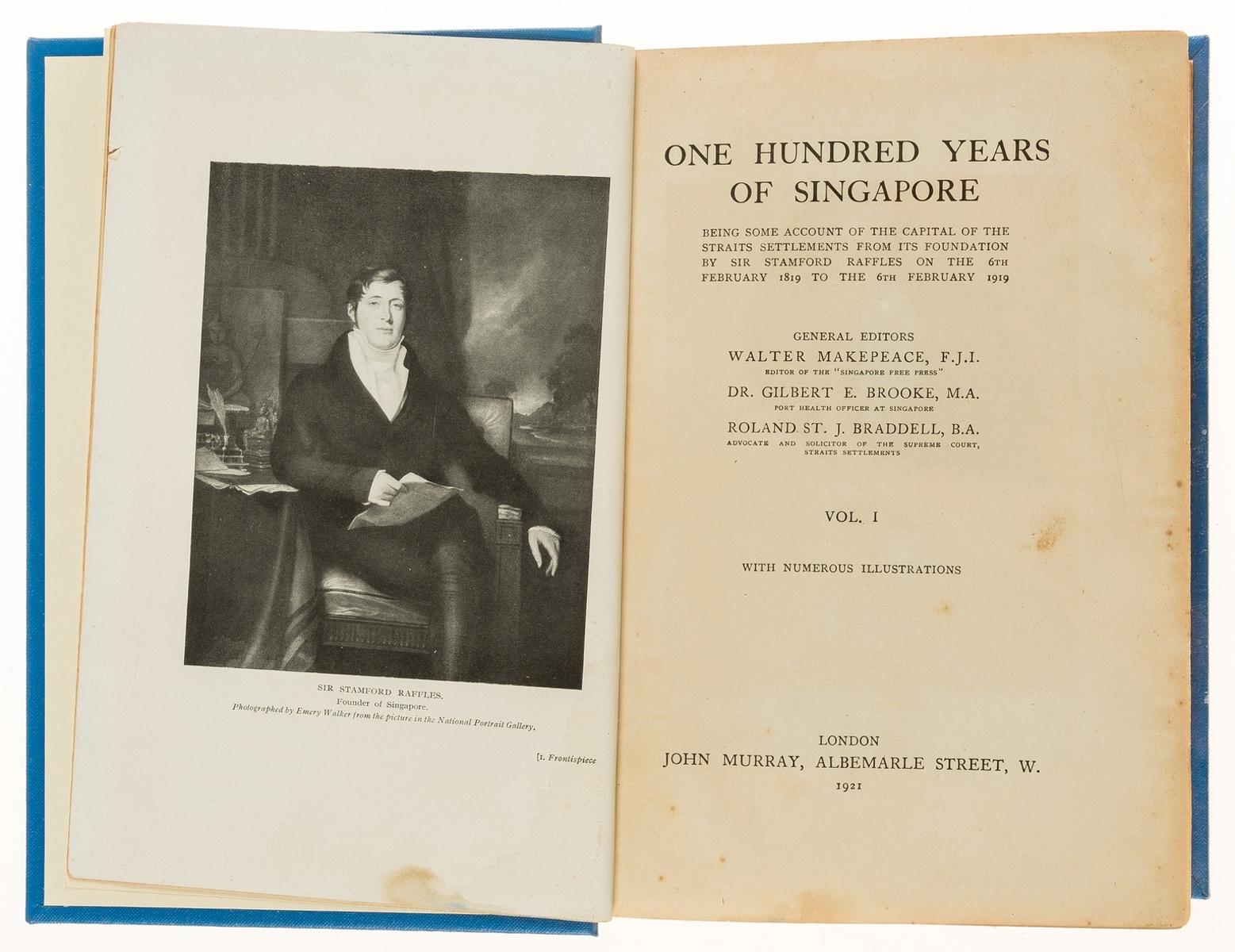 Singapore.- Makepeace (Walter) Gilbert E. Brooke, Roland St. J. Braddell. One Hundred Years of …
