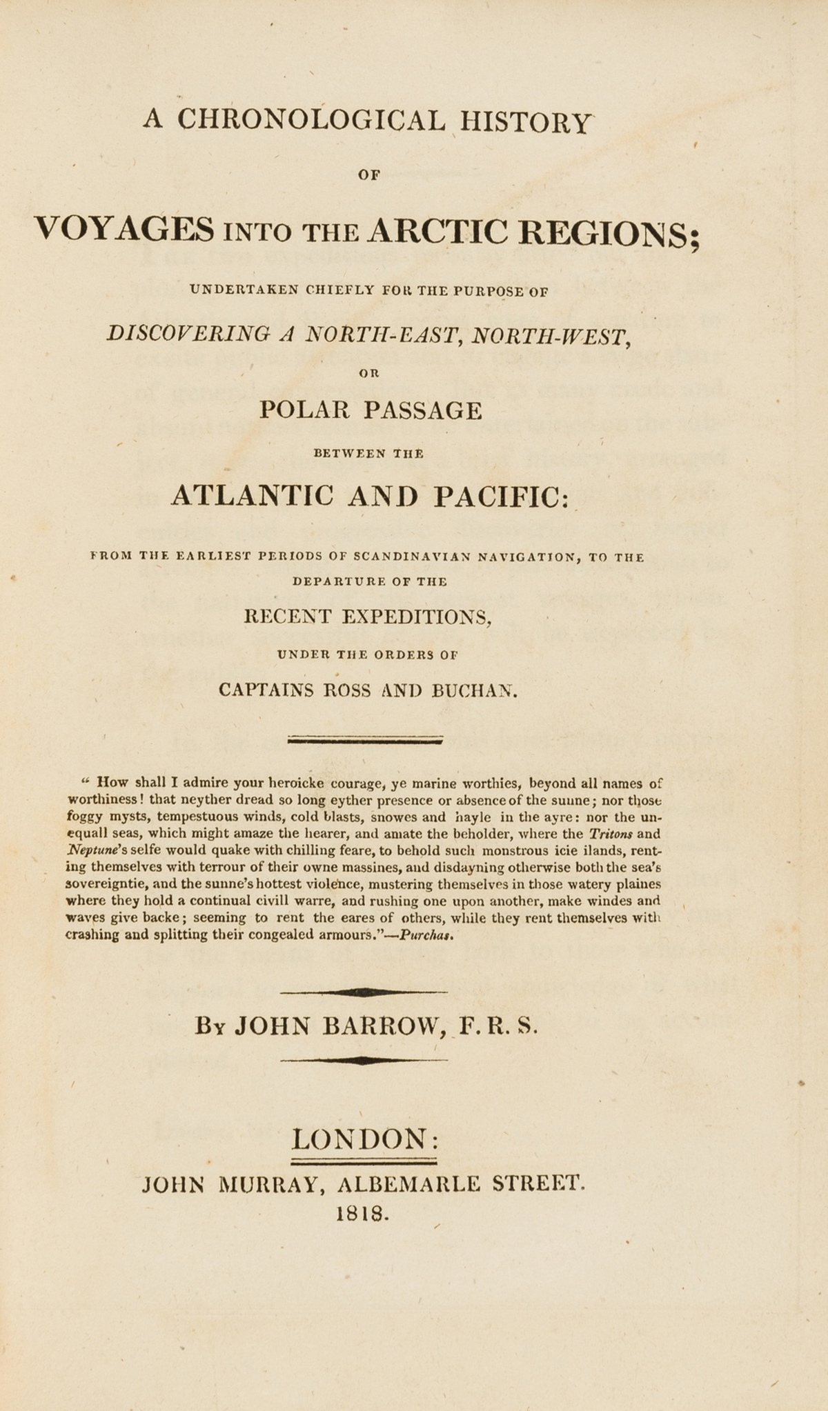 Polar.- Arctic.- Barrow (John) A Chronological History of Voyages into the Arctic Regions, first …