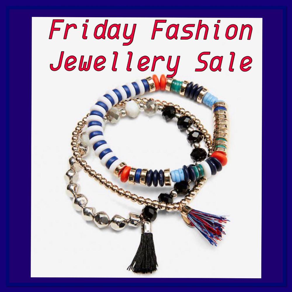 Friday Fashion Jewellery Sale - 9th April 2021