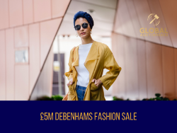 The £5m Debenhams Mega Fashion Sale - 9th April 2021