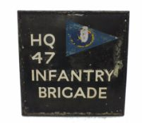 A large British Army sign for the HQ 47 Infantry Brigade, painted to both sides, constructed of