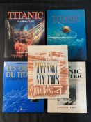 BOOKS: R.M.S. Titanic related modern volumes to include The Birth of The Titanic and A Titanic Myth.