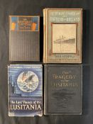 BOOKS: The Lusitania's Last Voyage 1915 first edition, The Tragedy of The Lusitania, and The