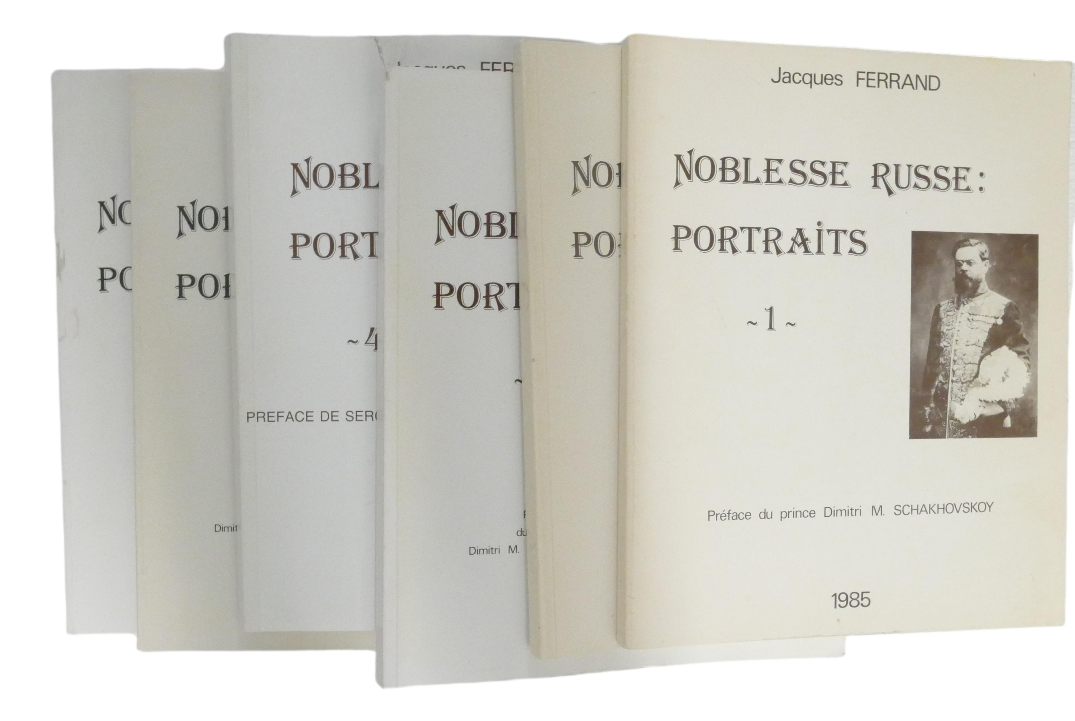 JACQUES FERRAND (1943-2007) Noblesse russe: Portraits Préf. du prince Dimitri M. Schakhovskoy et - Image 2 of 12