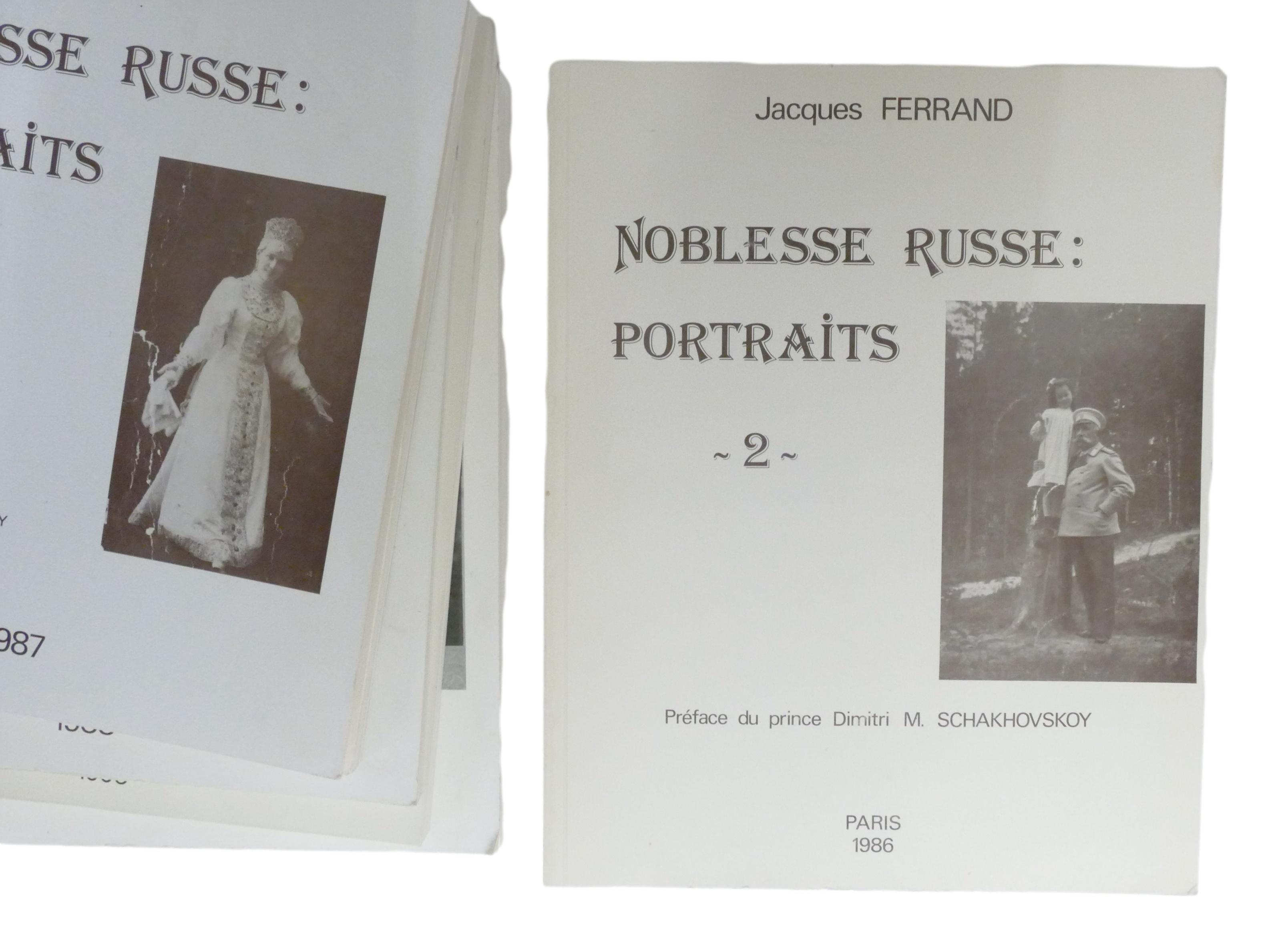 JACQUES FERRAND (1943-2007) Noblesse russe: Portraits Préf. du prince Dimitri M. Schakhovskoy et - Image 6 of 12