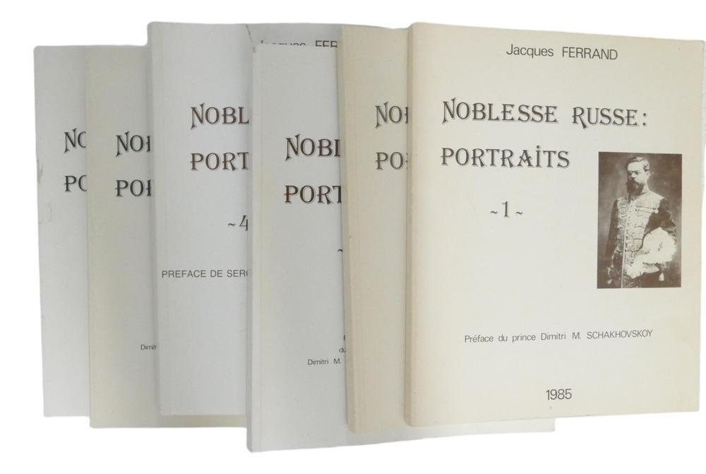 JACQUES FERRAND (1943-2007) Noblesse russe: Portraits Préf. du prince Dimitri M. Schakhovskoy et