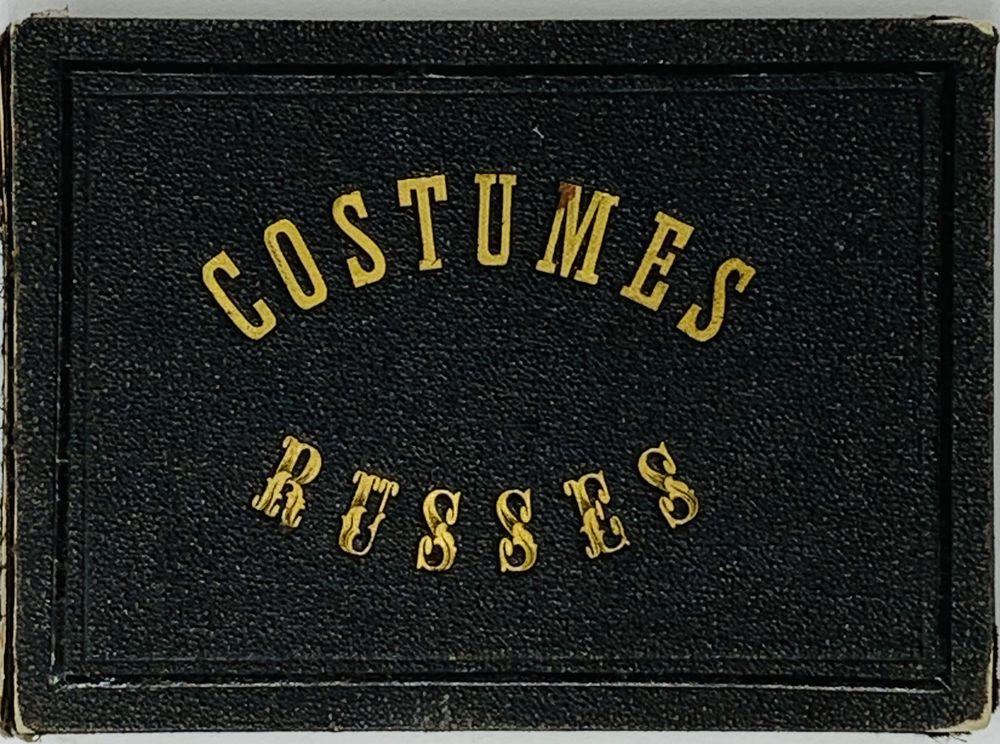 RUSSIAN COSTUMES Costumes Russes. Paris: Imp. Lemercier, [première moitié du XIXe siècle]. The album - Image 2 of 6