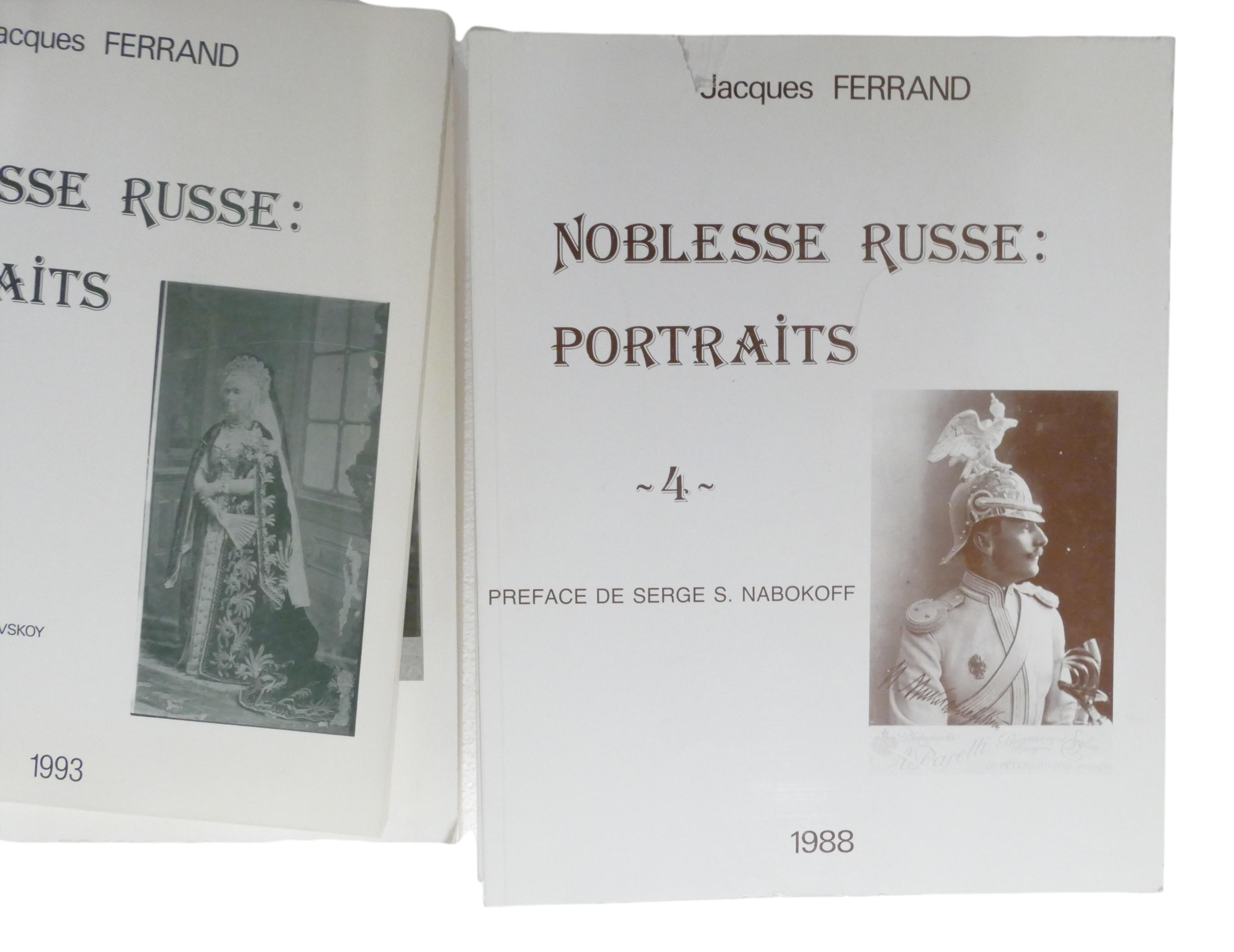 JACQUES FERRAND (1943-2007) Noblesse russe: Portraits Préf. du prince Dimitri M. Schakhovskoy et - Image 10 of 12