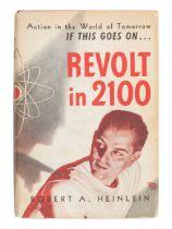 HEINLEIN, Robert A. (1907-1988). Revolt in 2100. Chicago: Shasta Publishers, 1954.