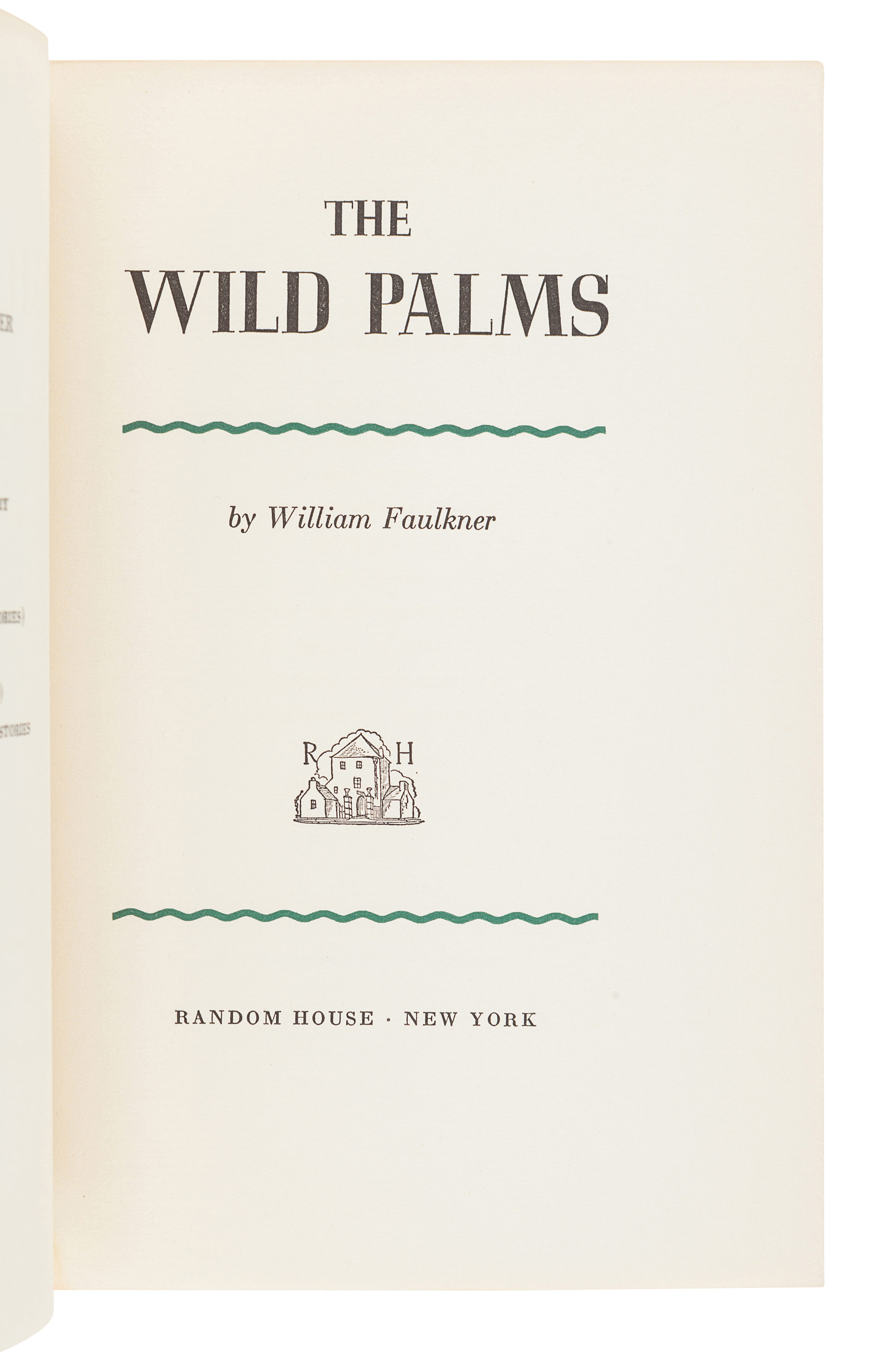 FAULKNER, William (1897-1962). The Wild Palms. New York: Random House, 1939. - Image 2 of 3