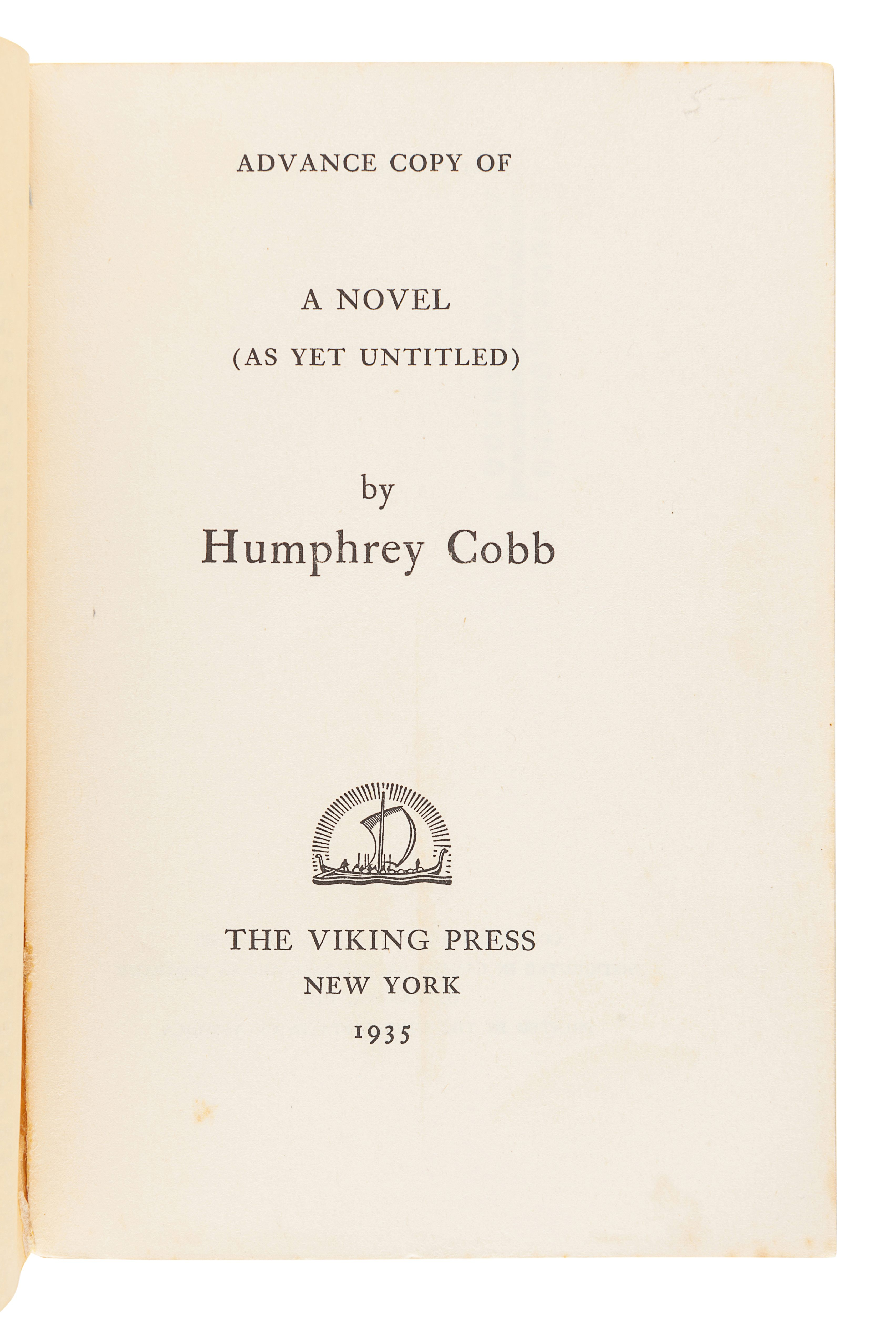 "COBB, Humphrey (1899-1944). [Paths of Glory]. ""Advance Copy of A Novel (As Yet Untitled)."" New York: - Image 2 of 2"