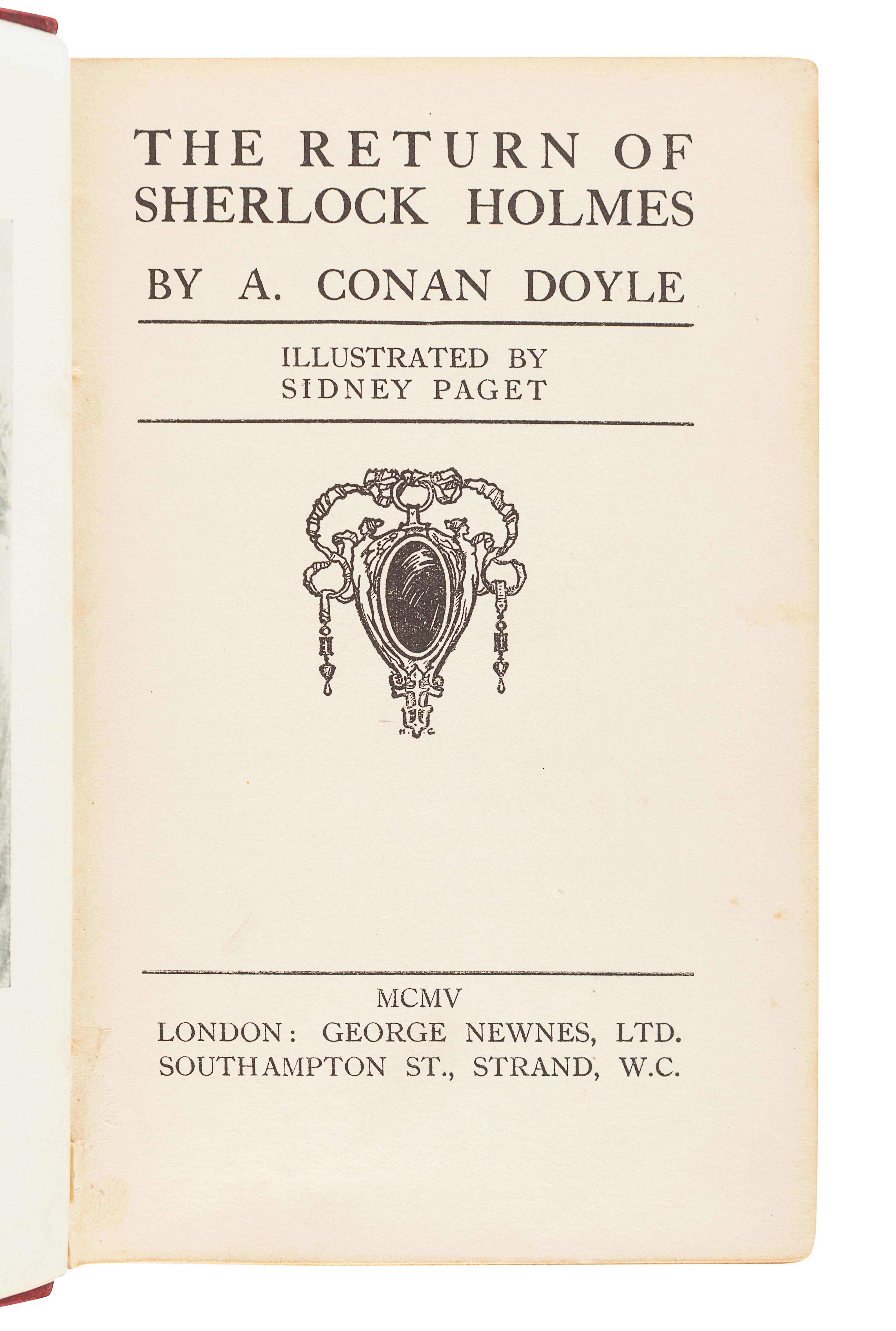 DOYLE, Arthur Conan (1859-1930). The Return of Sherlock Holmes. London: George Newnes Ltd., 1905.
