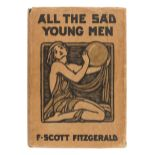 FITZGERALD, F. Scott (1896-1940). All the Sad Young Men. New York: Scribner's, 1926.