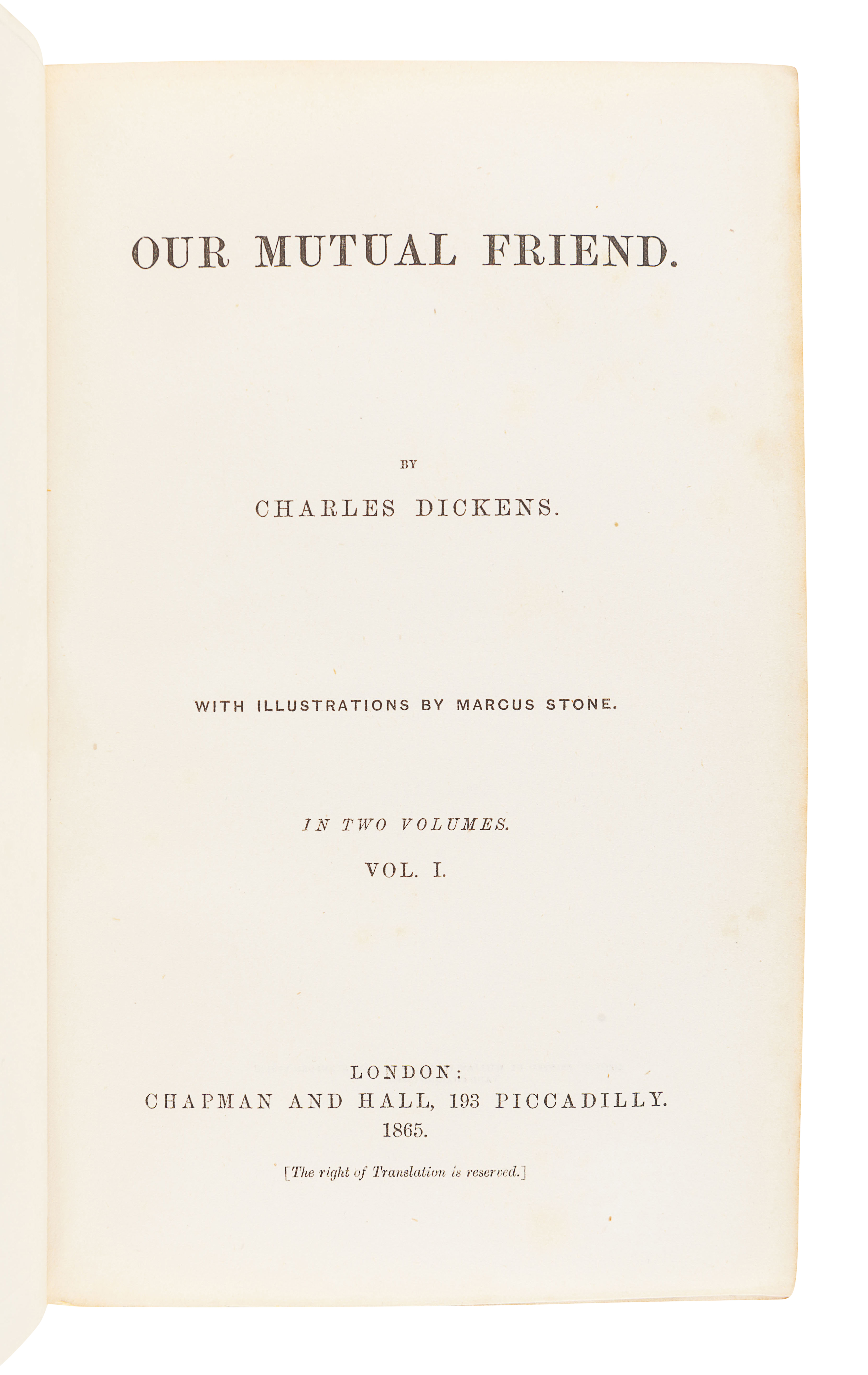 DICKENS, Charles (1812-1870). Our Mutual Friend. London: Chapman & Hall, 1865.