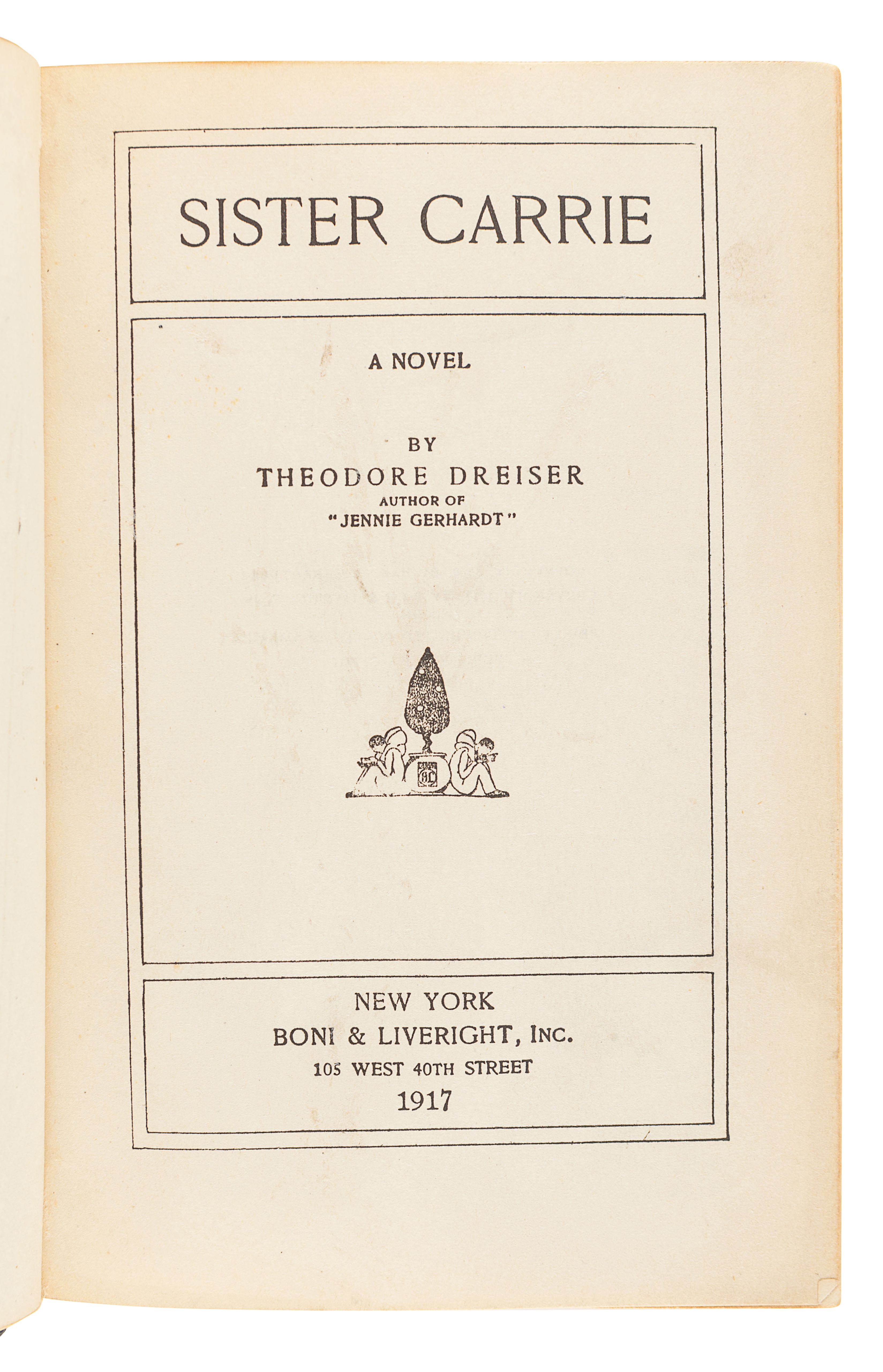DREISER, Theodore (1871-19415). Sister Carrie. New York: Boni & Liveright, 1917. - Image 2 of 3