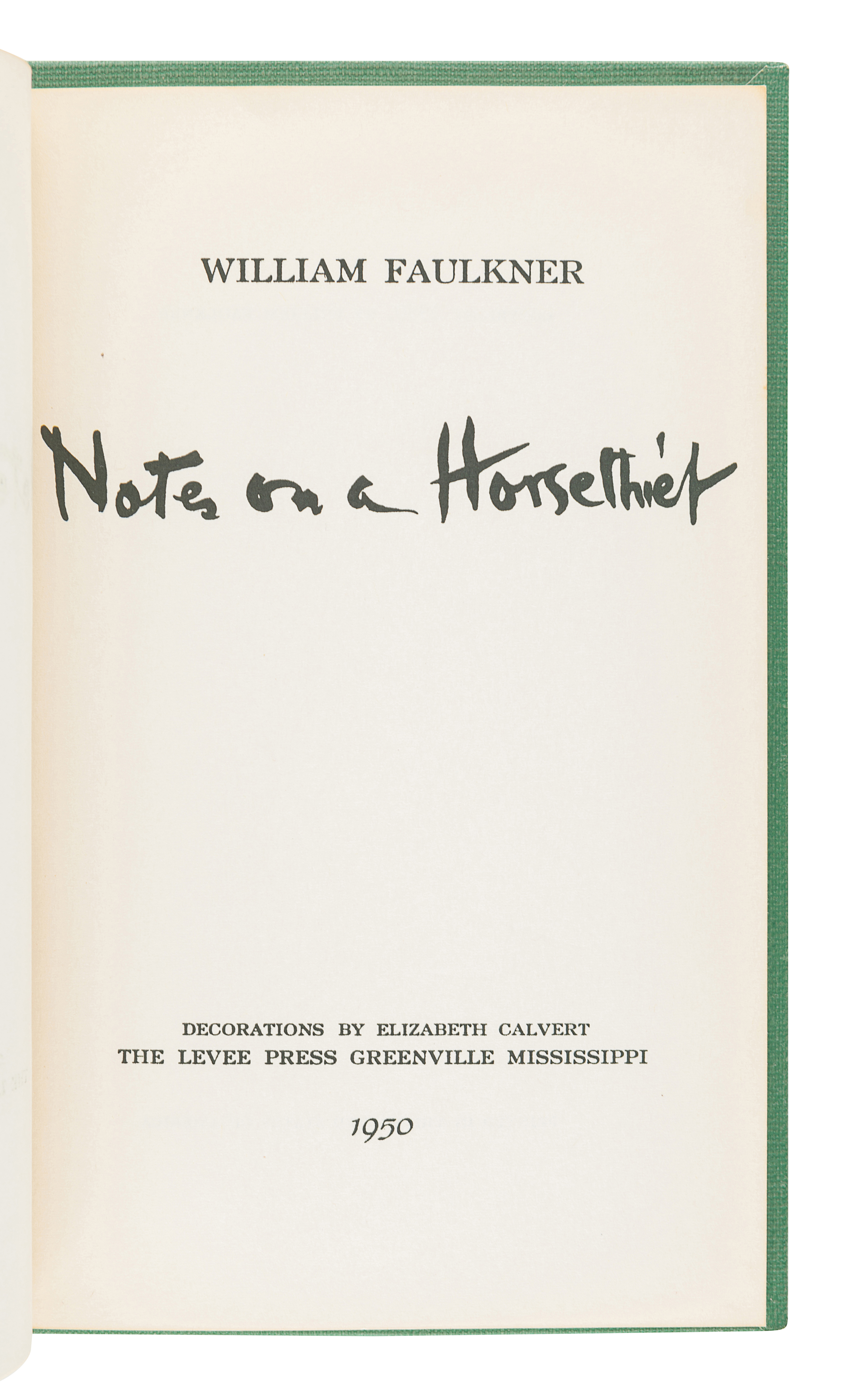 FAULKNER, William (1897-1962). Notes on a Horse Thief. Greenville, MS: The Levee Press, 1950.