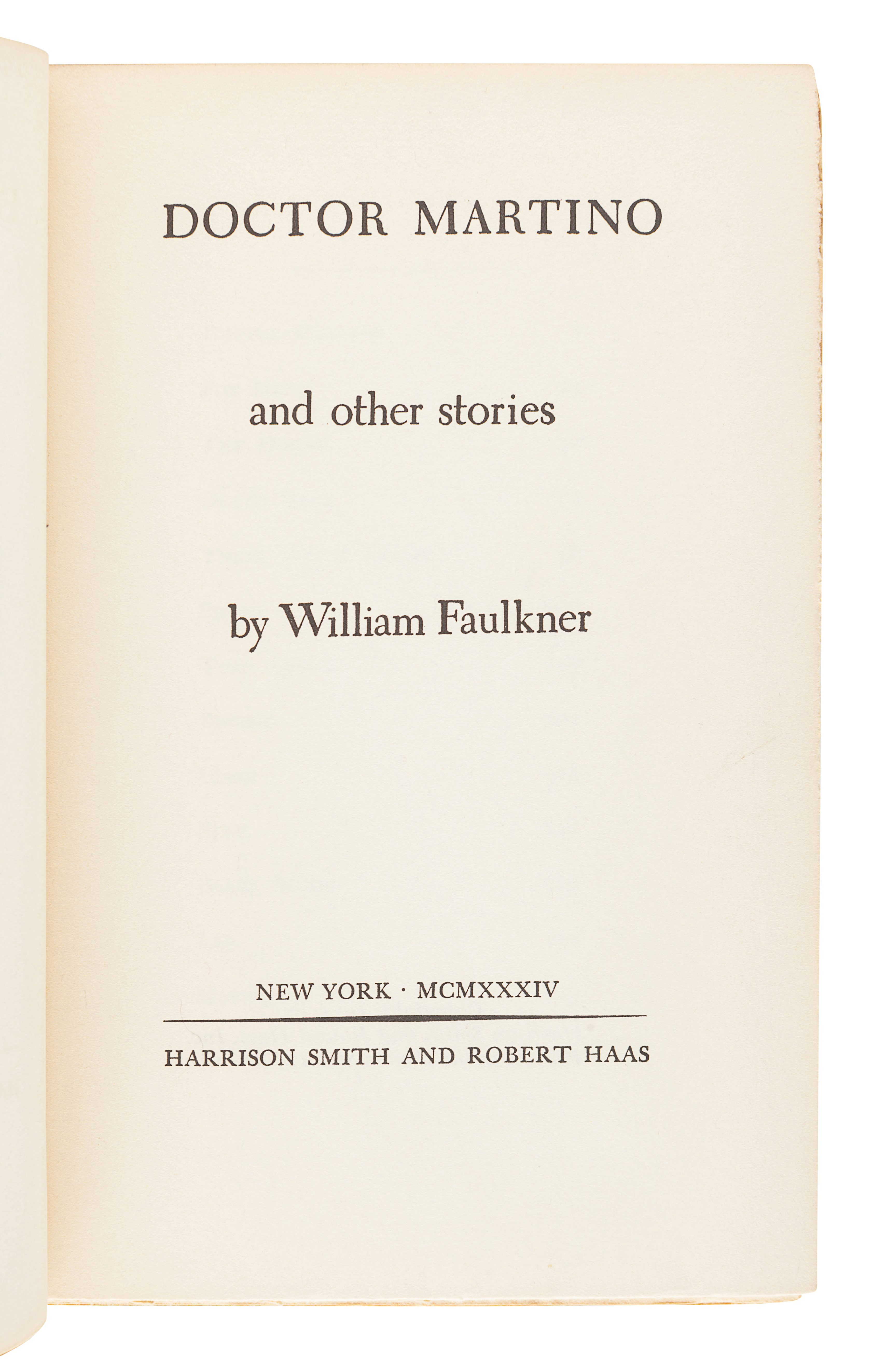 FAULKNER, William (1897-1962). Doctor Martino and other stories. New York: Harrison Smith & Robert H - Image 2 of 4