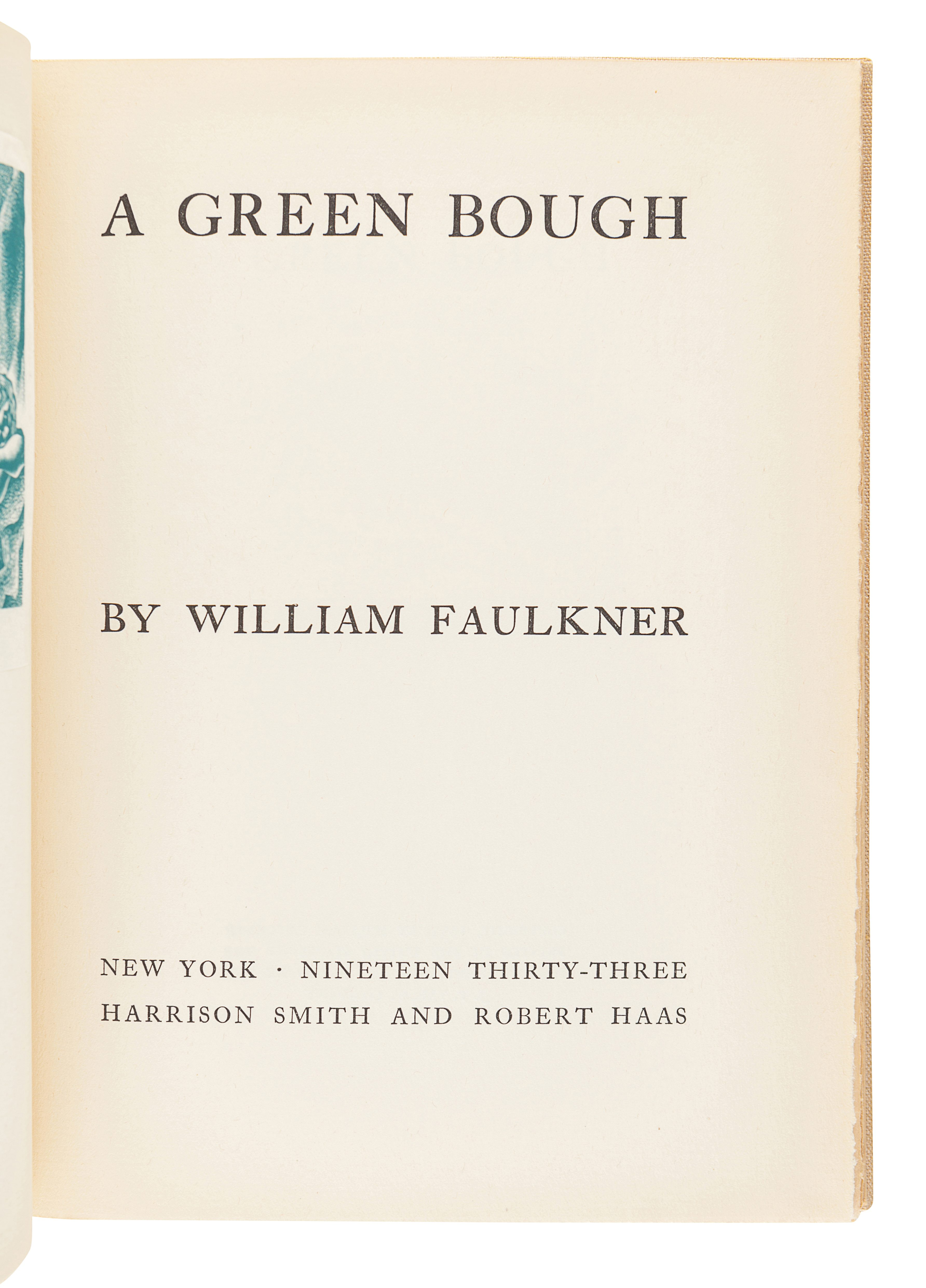 FAULKNER, William. A Green Bough. New York: Harrison Smith and Robert Haas, 1933. - Image 2 of 3