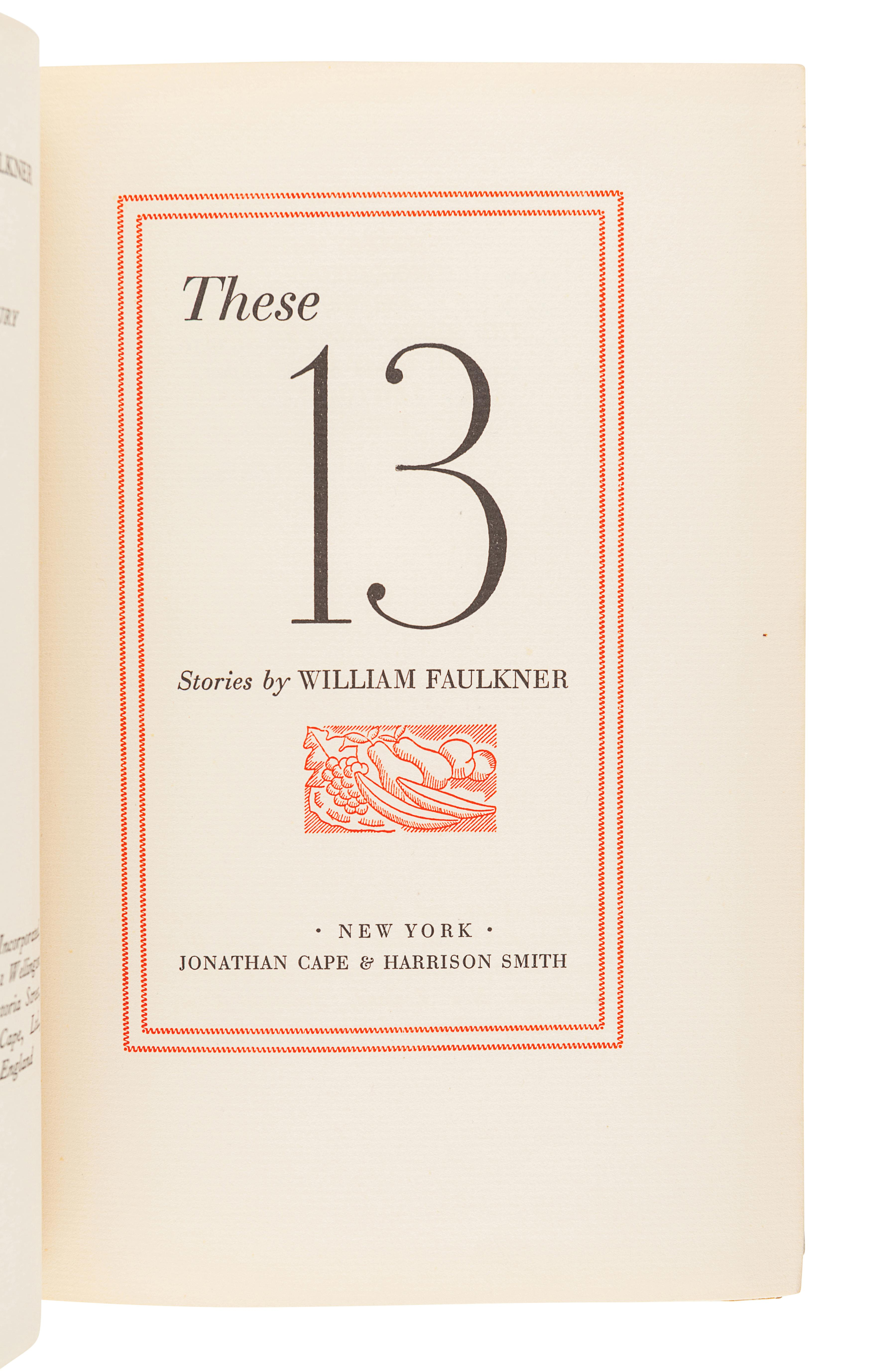 FAULKNER, William (1897-1962). These 13. New York: Jonathan Cape and Harrison Smith, 1931. - Image 2 of 3