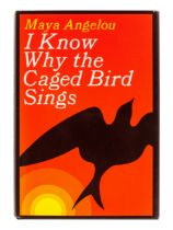 ANGELOU, Maya (1928-2014). I Know Why the Caged Bird Sings. New York: Random House, 1969.