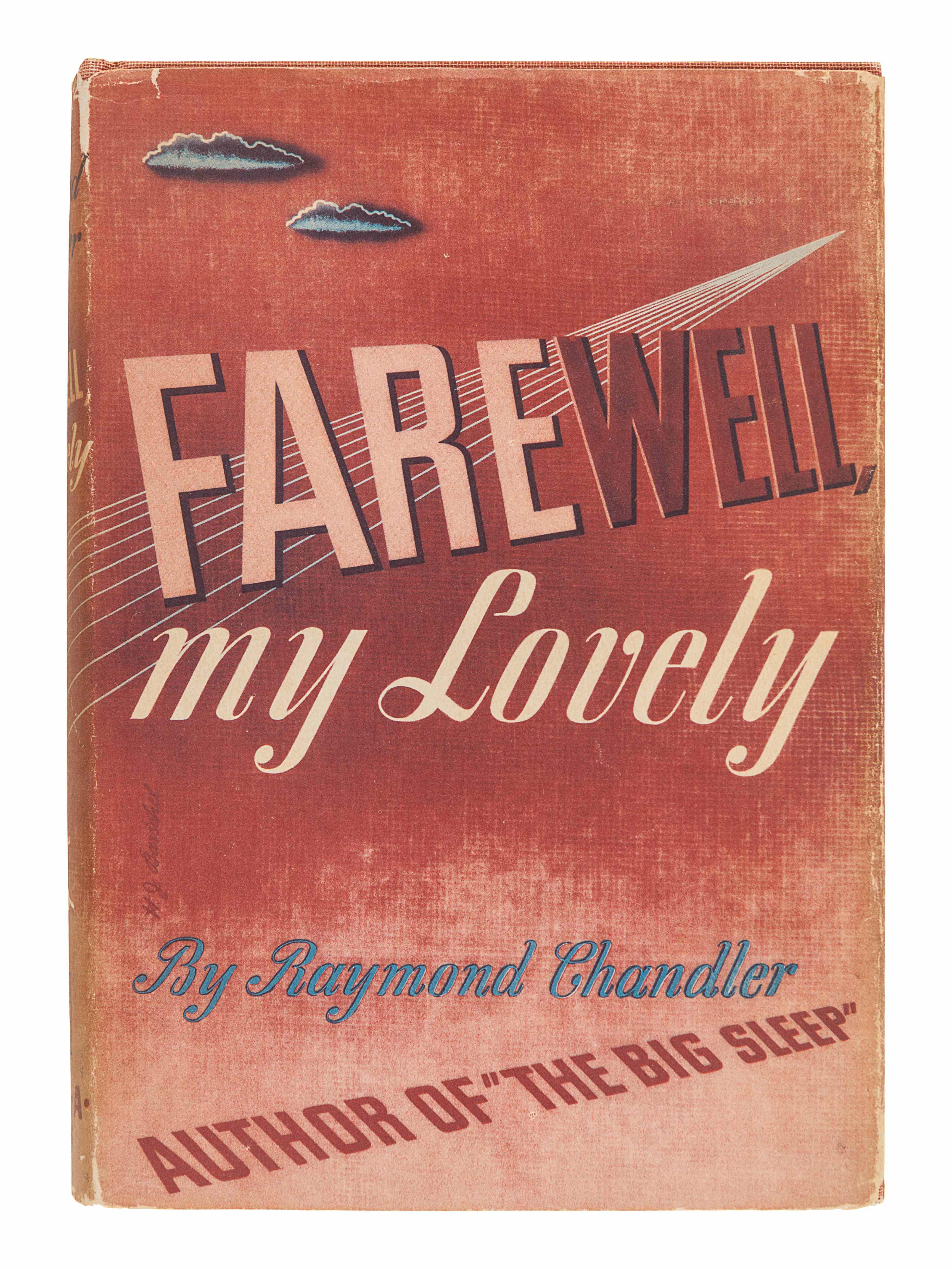 CHANDLER, Raymond (1888-1959). Farewell, My Lovely. New York: Alfred A. Knopf, 1940.