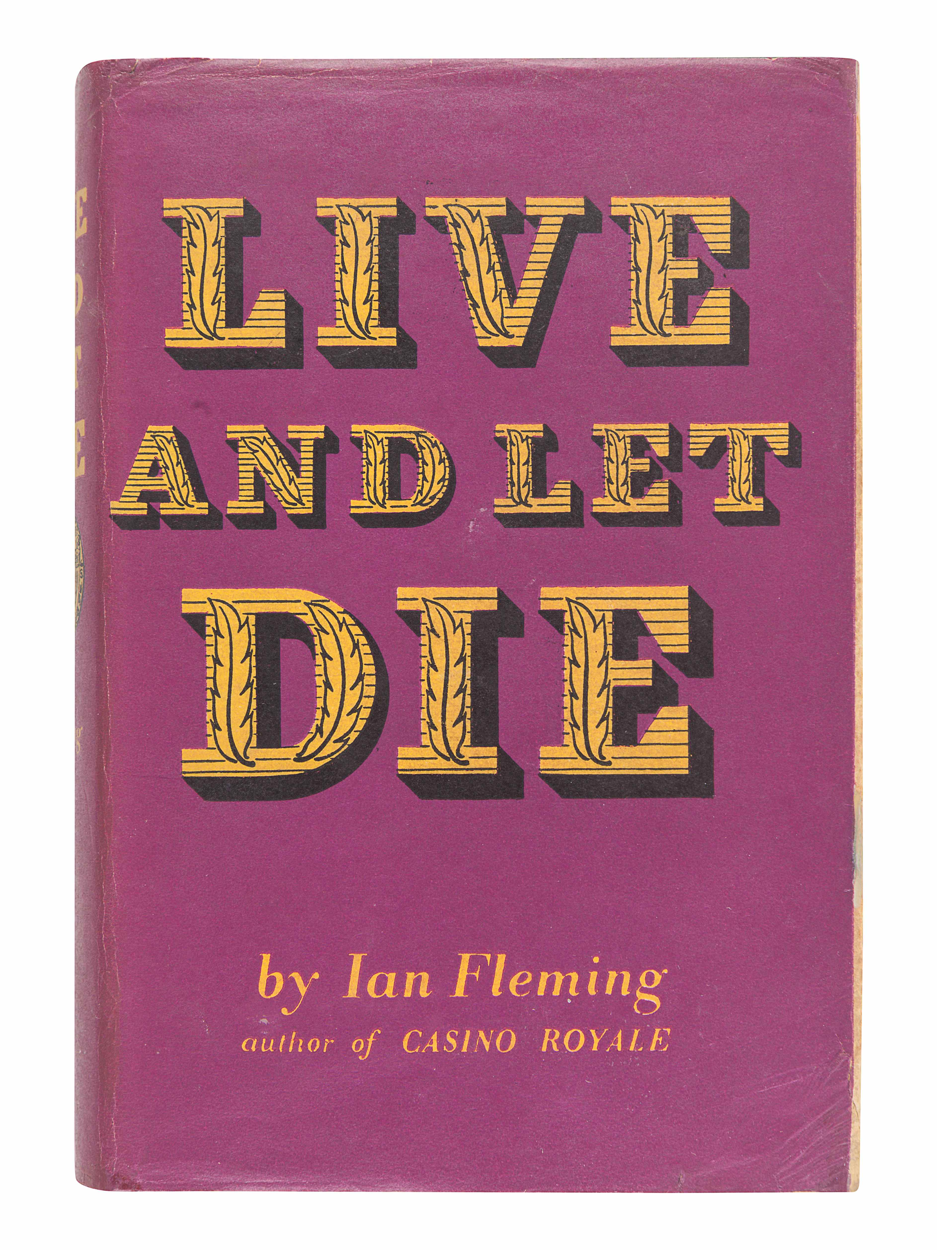 FLEMING, Ian (1908-1964). Live and Let Die. London: Jonathan Cape, 1954.