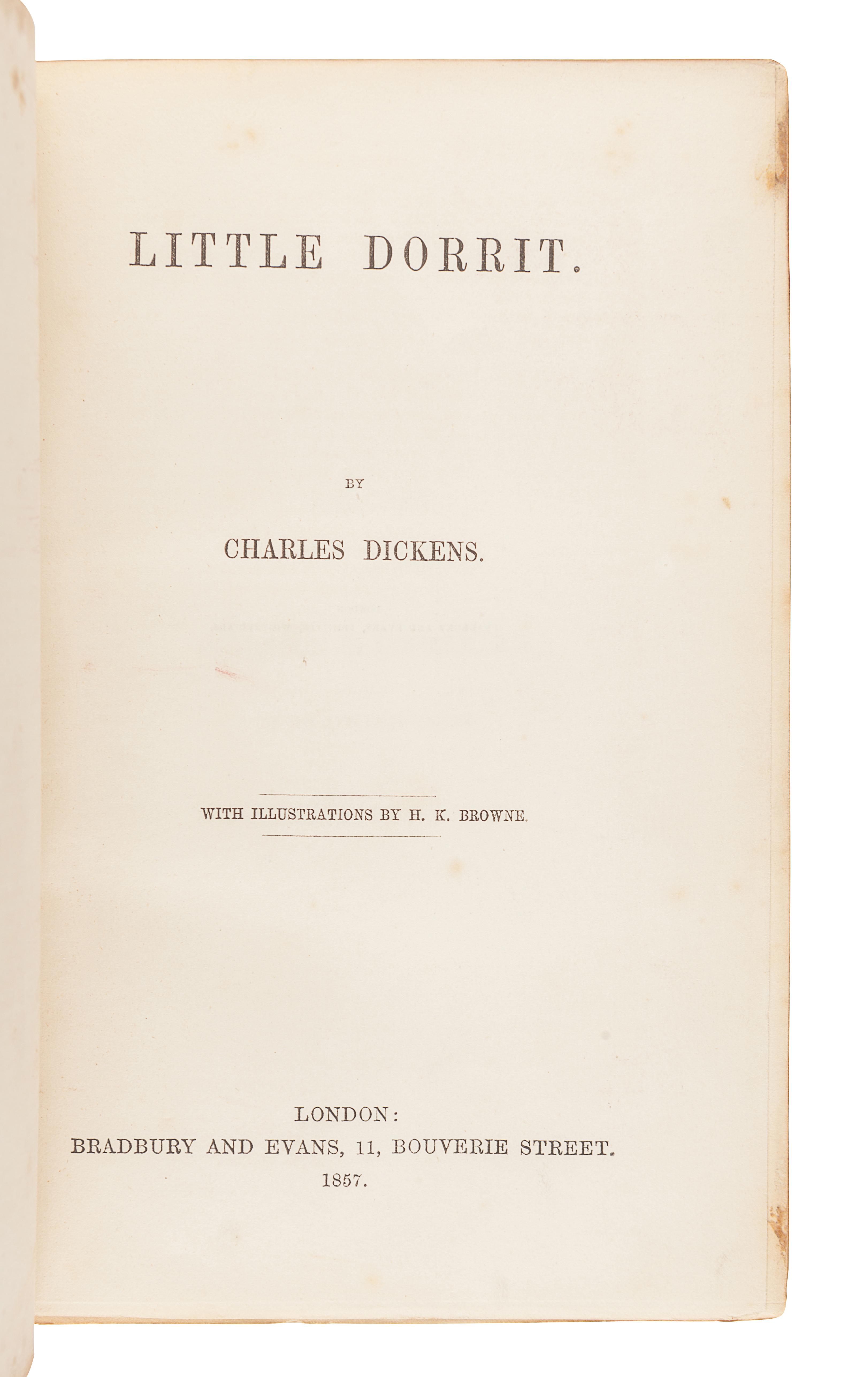DICKENS, Charles (1812-1870). Little Dorrit. London: Bradbury & Evans, 1857.