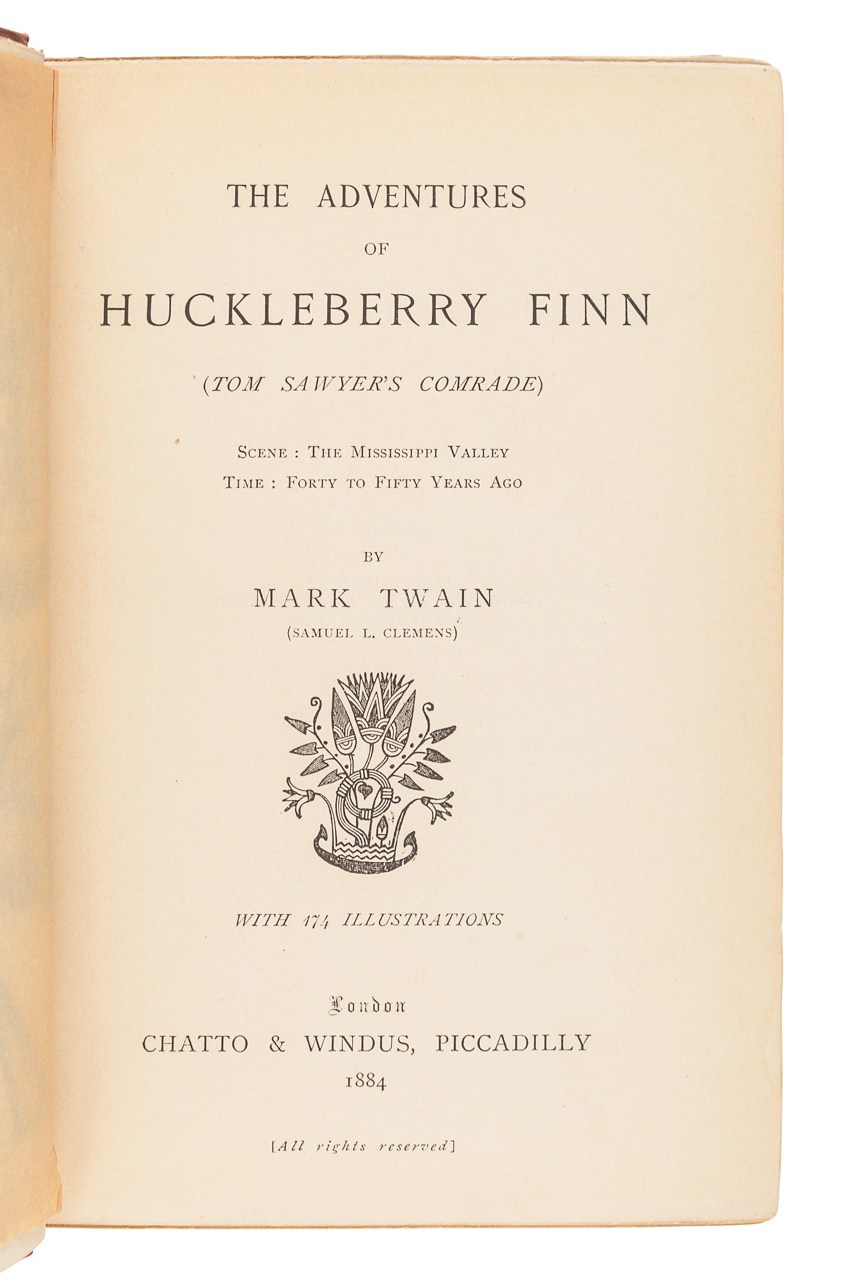 "CLEMENS, Samuel (""Mark Twain"") (1835-1910). The Adventures of Huckleberry Finn. London: Chatto & Win"