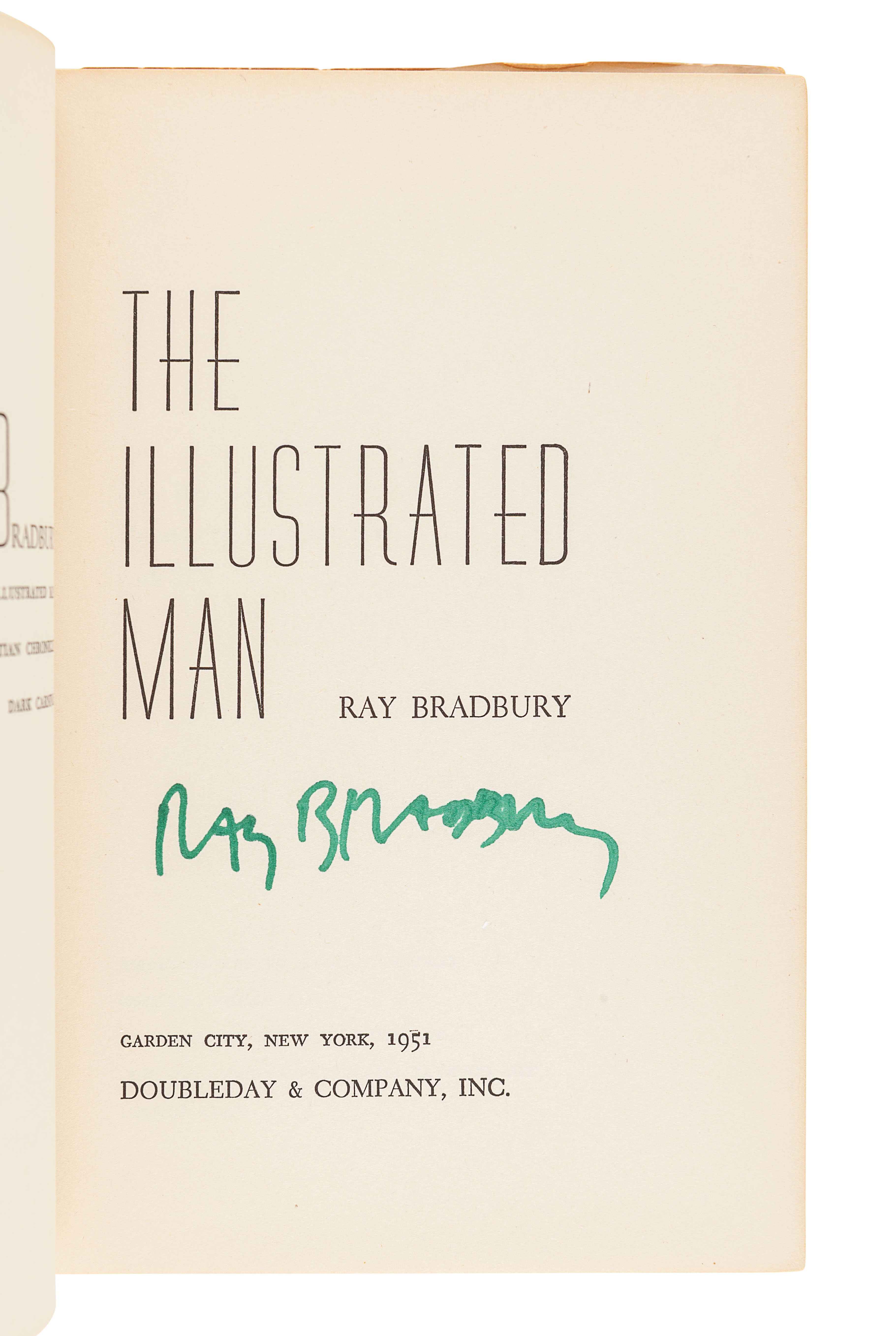 BRADBURY, Ray (1920-2012). The Illustrated Man. Garden City: Doubleday & Company, Inc., 1951.