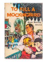 LEE, Harper (1926-2016). To Kill A Mockingbird. London: Heinemann, 1960.