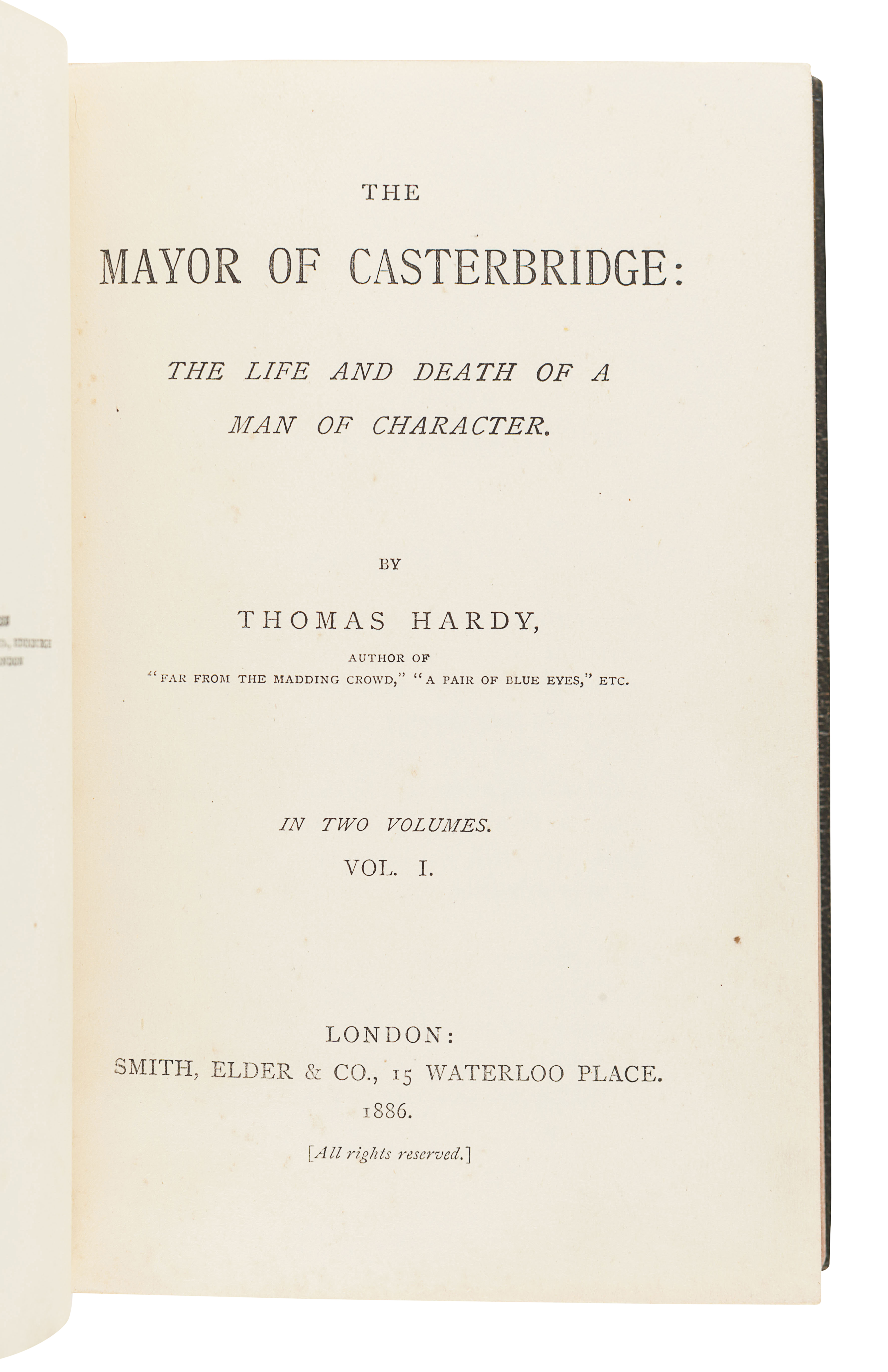 HARDY, Thomas (1840-1928). The Mayor of Casterbridge: The Life and Death of a Man of Character. Lond